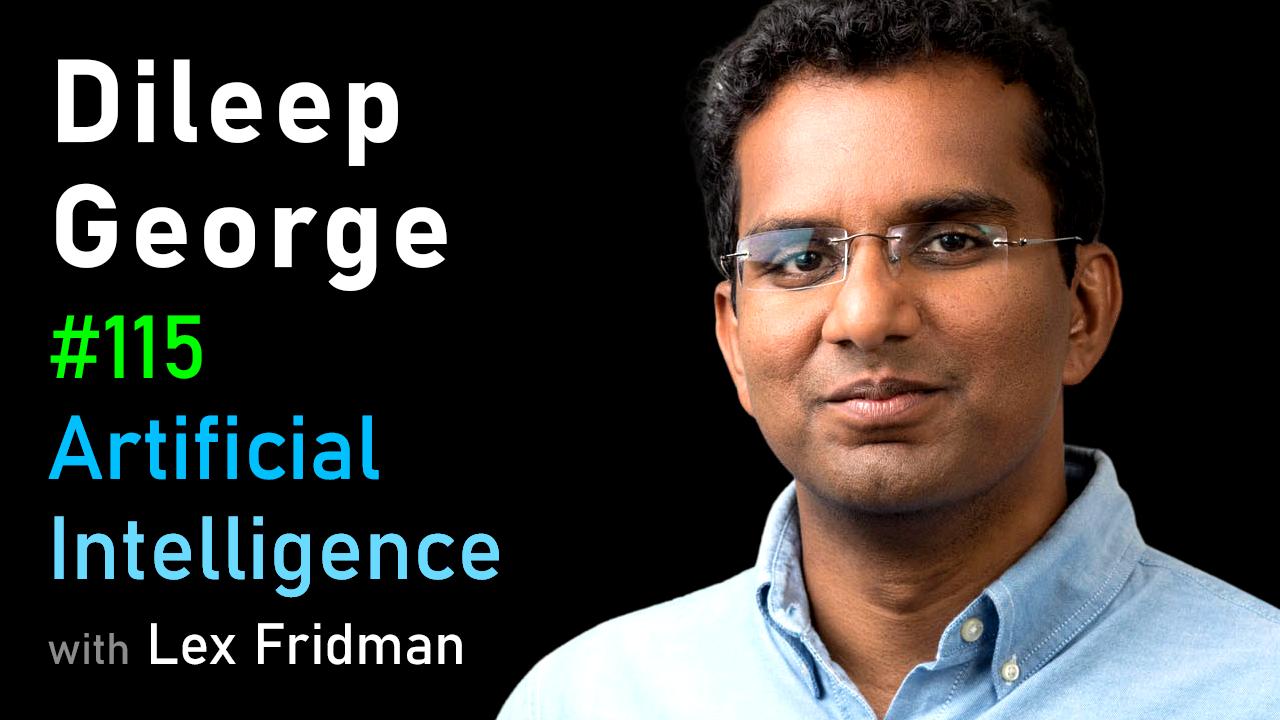 #115 – Dileep George: Brain-Inspired AI