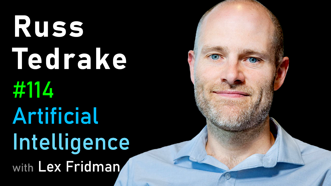#114 – Russ Tedrake: Underactuated Robotics, Control, Dynamics and Touch