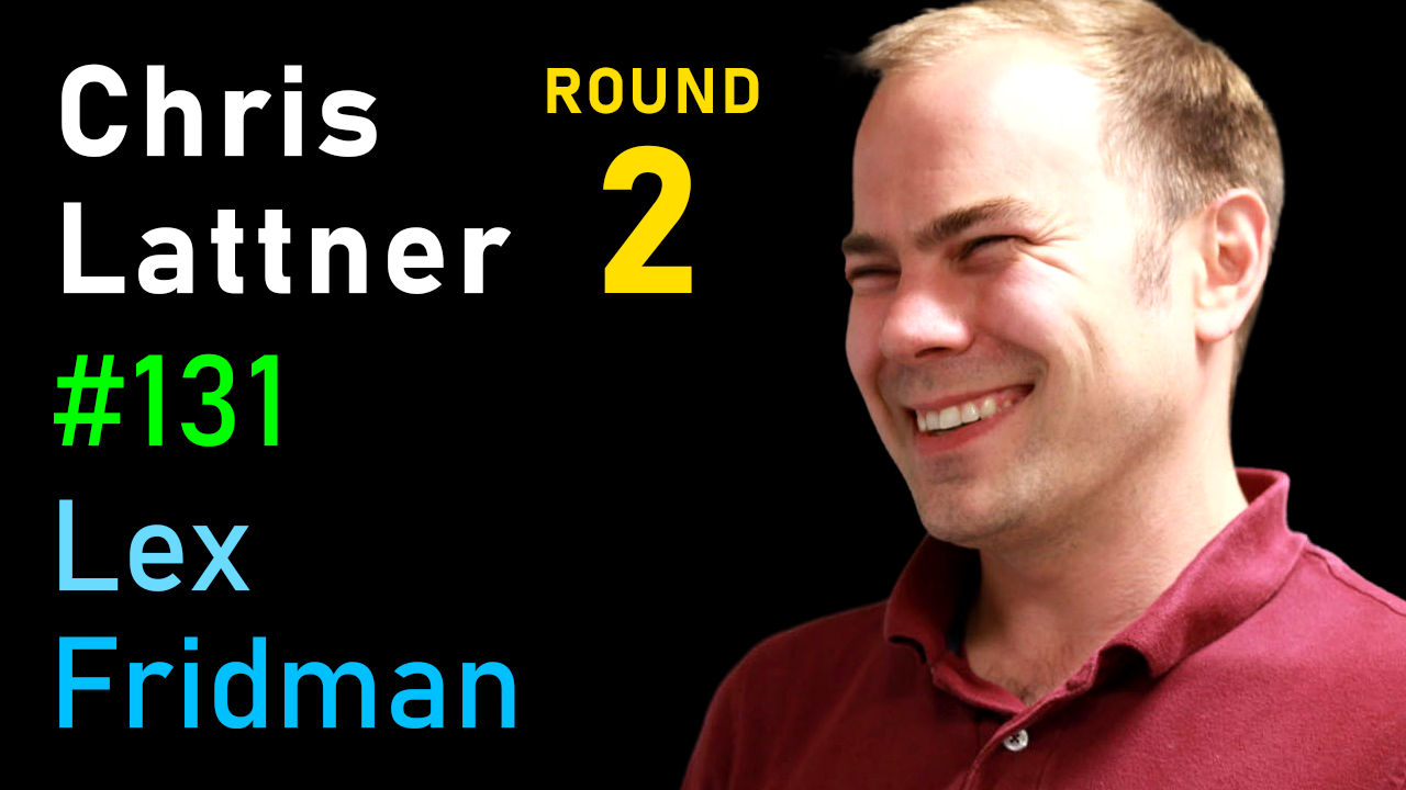 #131 – Chris Lattner: The Future of Computing and Programming Languages