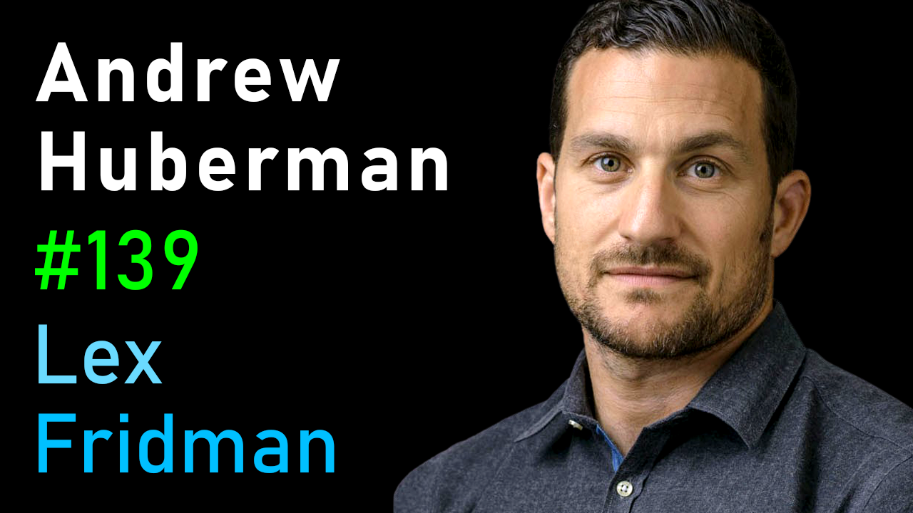 #139 – Andrew Huberman: Neuroscience of Optimal Performance