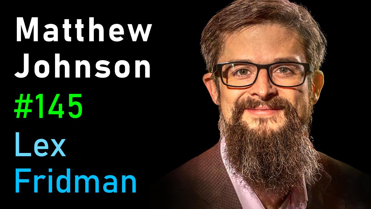 #145 – Matthew Johnson: Psychedelics