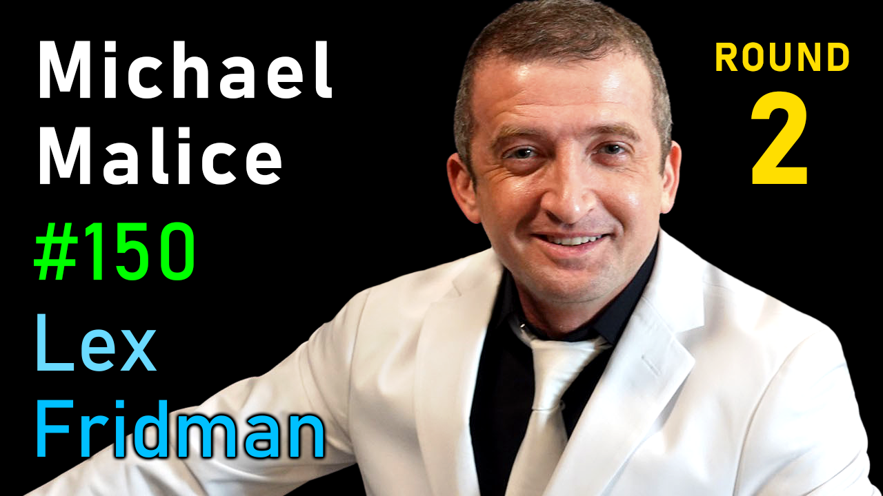 #150 – Michael Malice: The White Pill, Freedom, Hope, and Happiness Amidst Chaos