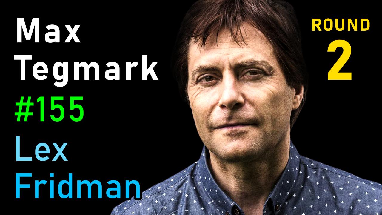 #155 – Max Tegmark: AI and Physics