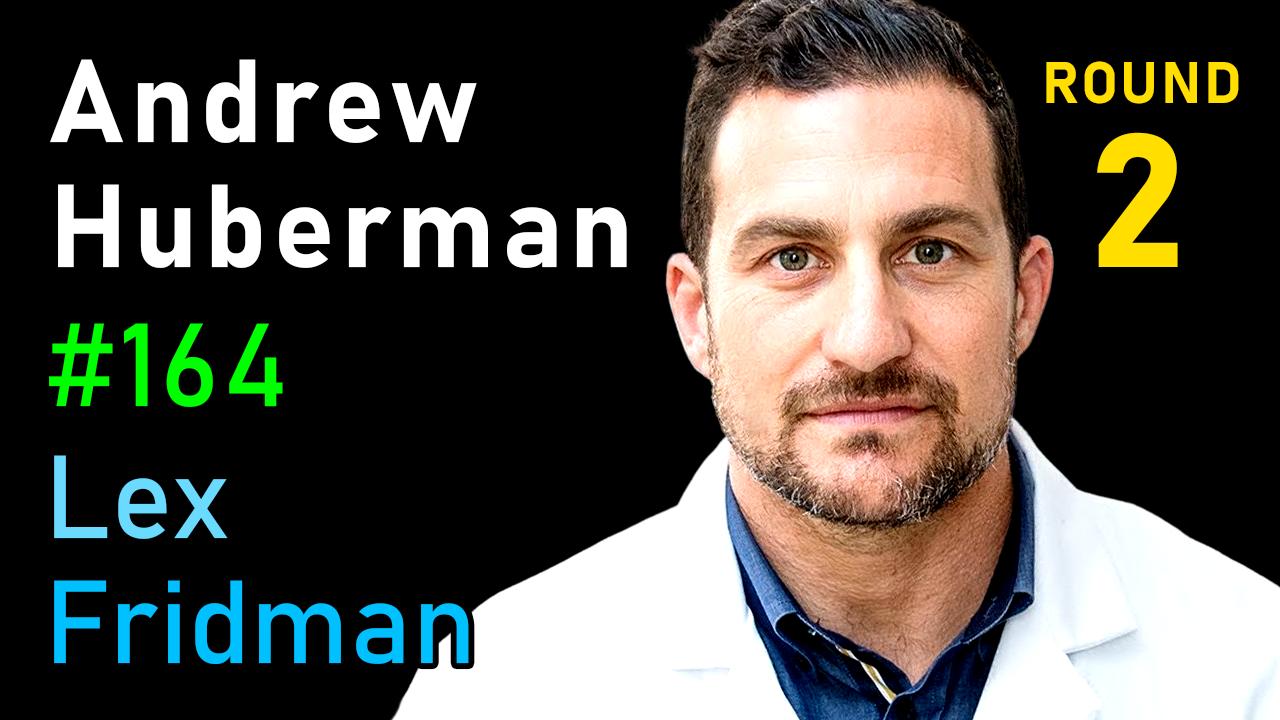 #164 – Andrew Huberman: Sleep, Dreams, Creativity & the Limits of the Human Mind
