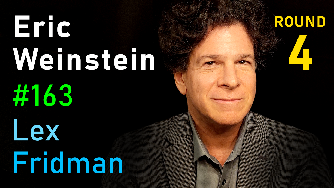 #163 – Eric Weinstein: Difficult Conversations, Freedom of Speech, and Physics