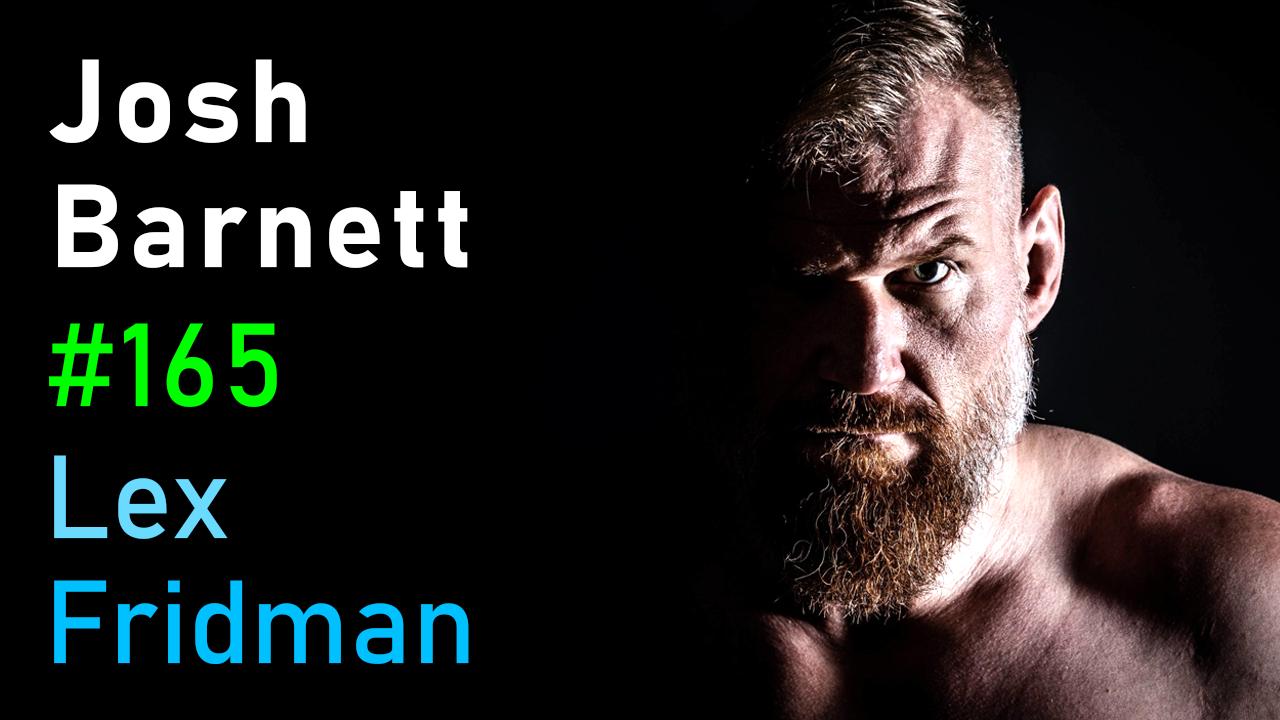#165 – Josh Barnett: Philosophy of Violence, Power, and the Martial Arts