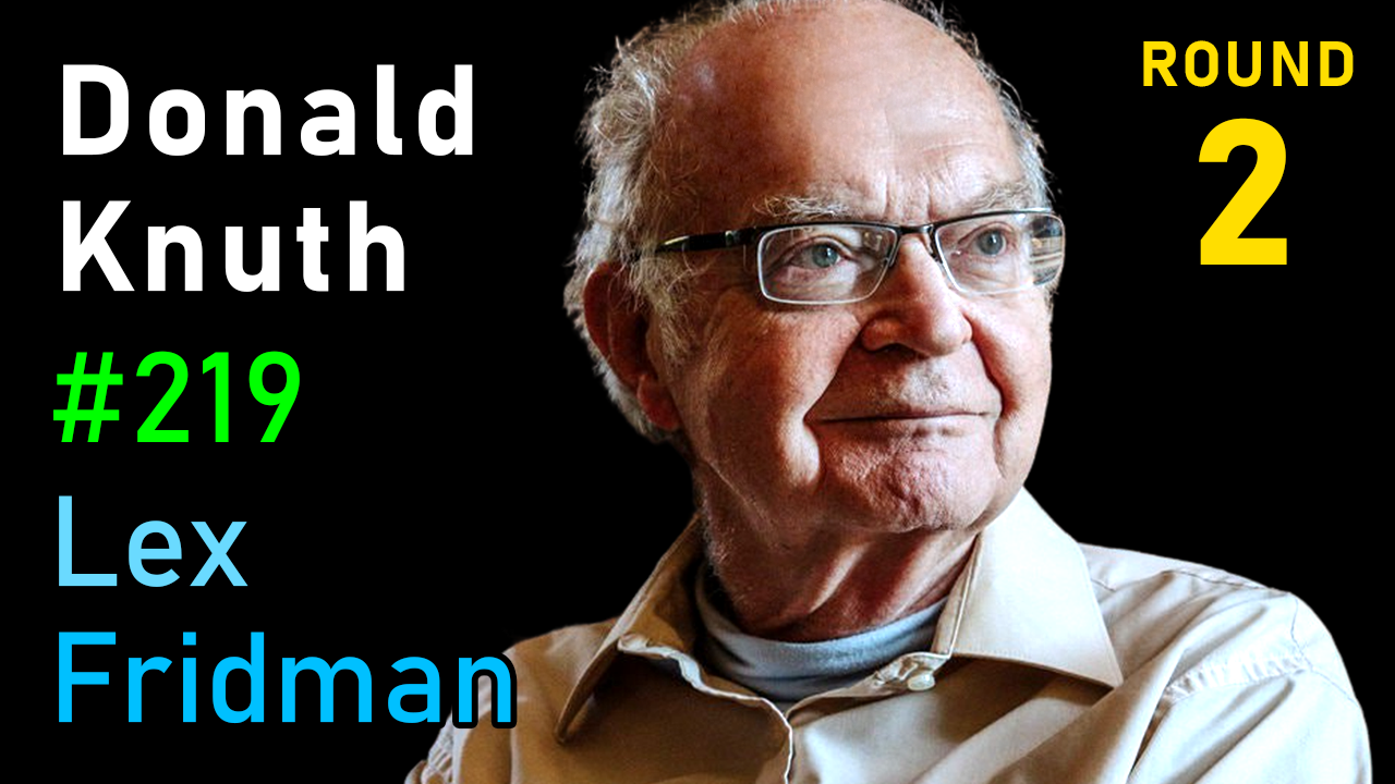 #219 – Donald Knuth: Programming, Algorithms, Hard Problems & the Game of Life