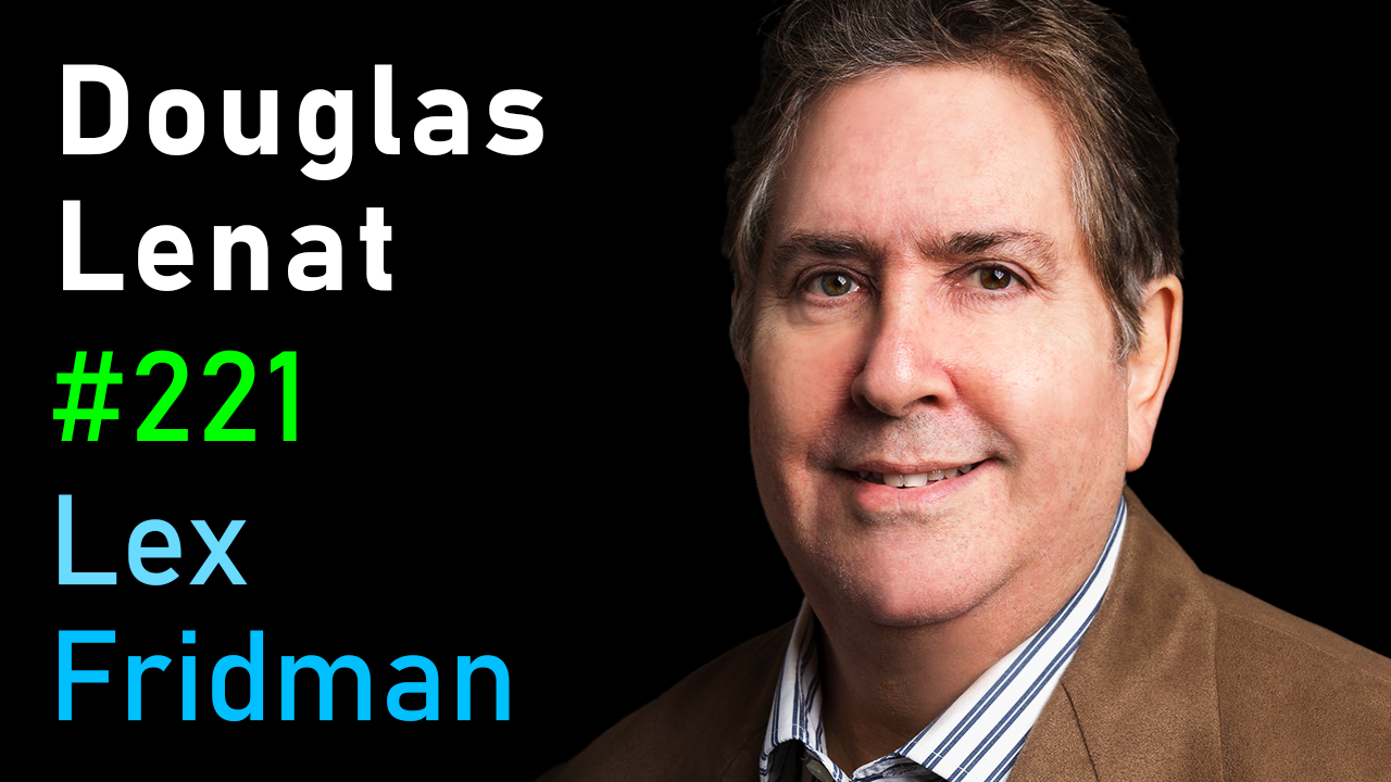 #221 – Douglas Lenat: Cyc and the Quest to Solve Common Sense Reasoning in AI